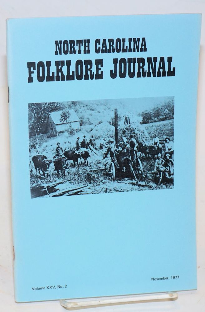 North Carolina folklore journal; volume 25, no. 2, Nov. 1977