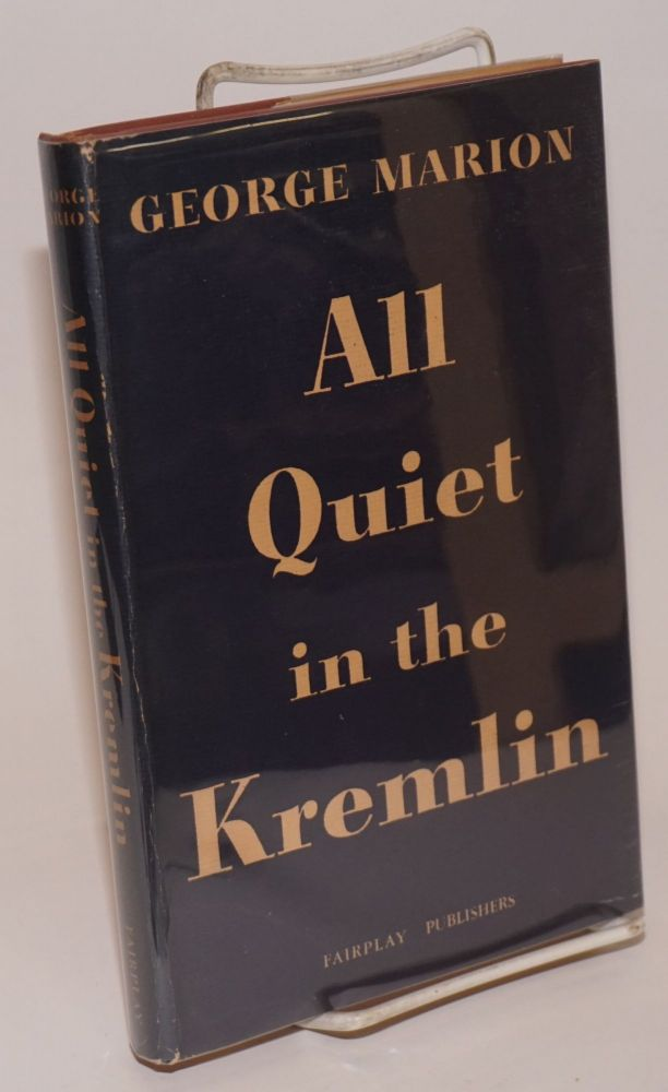 All quiet in the Kremlin. George Marion.