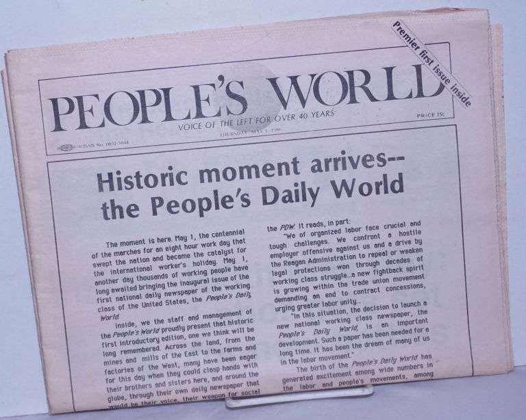 The People's Daily World, in the struggle for: the summit, a nuclear test ban, equality, jobs & a better life, a new congress '86. Gus Hall.