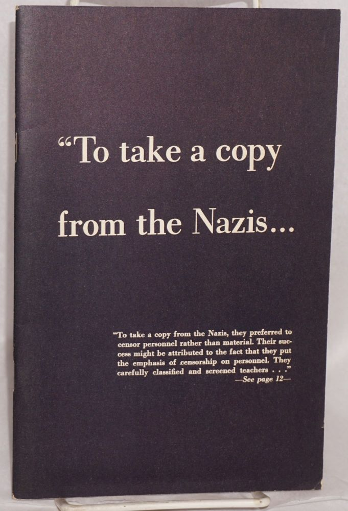 """ To take a copy from the Nazis. preparers ACLU."