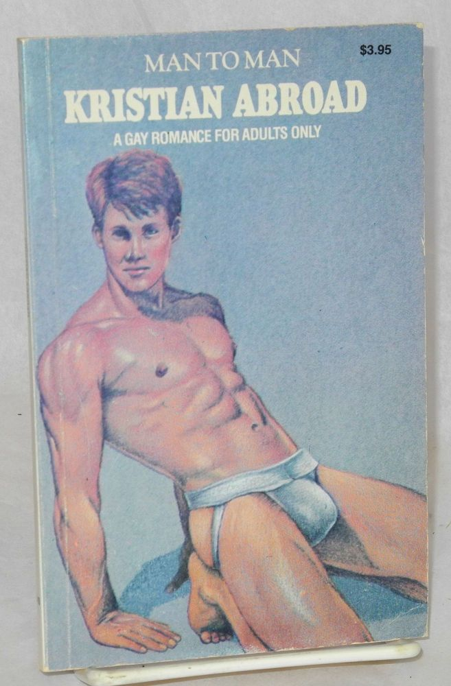 Kristian abroad; a gay romance for adults only. Anonymous.