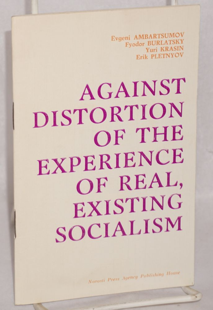 Against distortion of the experience of real, existing socialism. Evgeni Ambartsumov.
