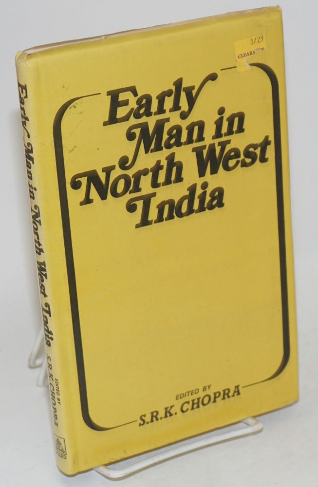 Early Man in North West India. S. R. K. Chopra.