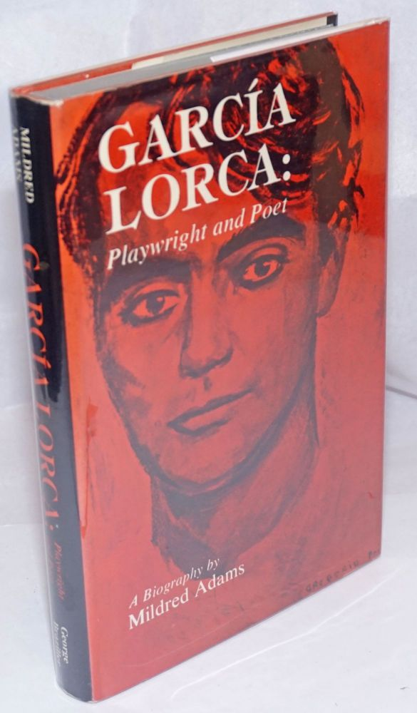 García Lorca: playwright and poet. Mildred Adams.