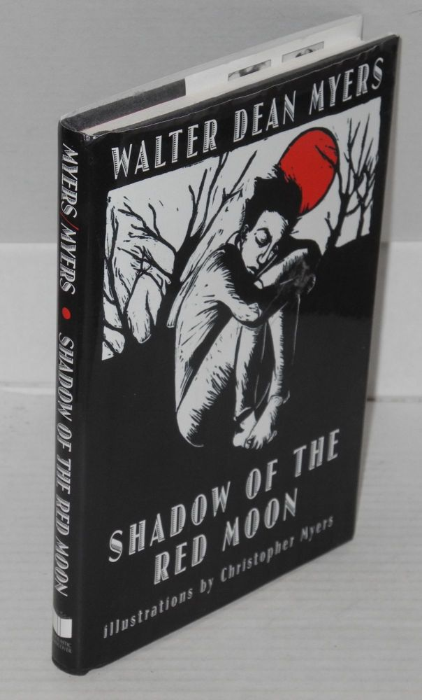 Shadow of the Red Moon. Walter Dean Myers, , Christopher Myers.