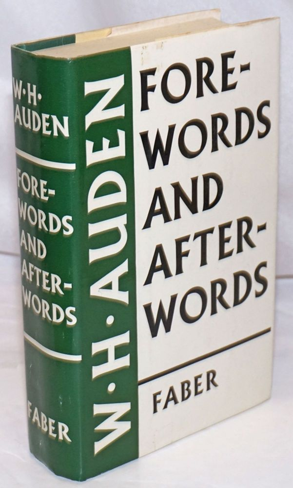 Forewords and Afterwords. W. H. Auden, Edward Mendels.