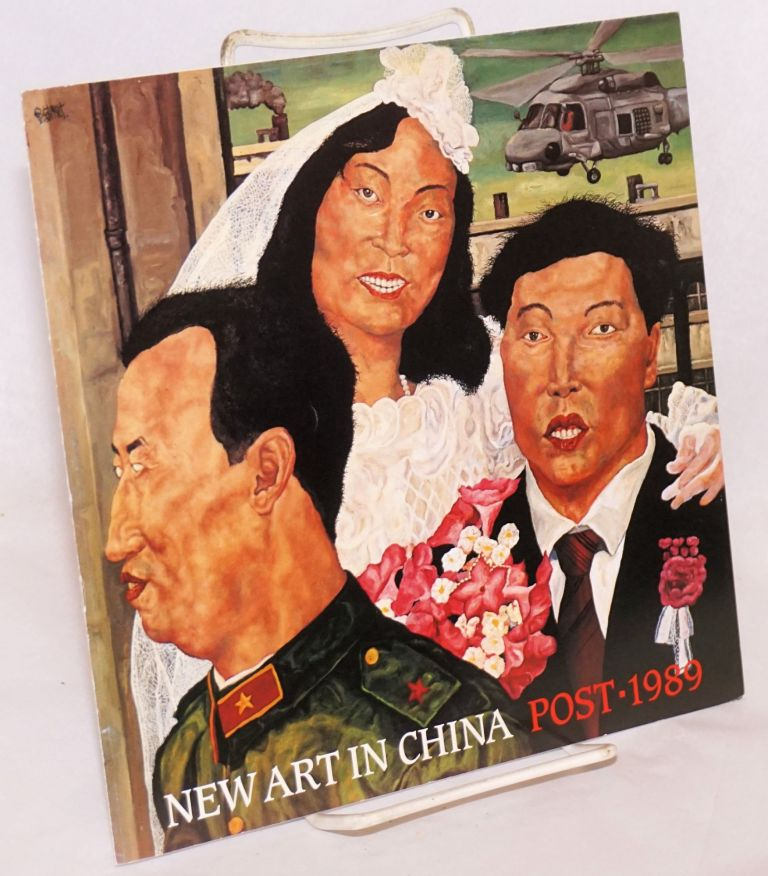 New art in China; post - 1989. Nicholas Jose.