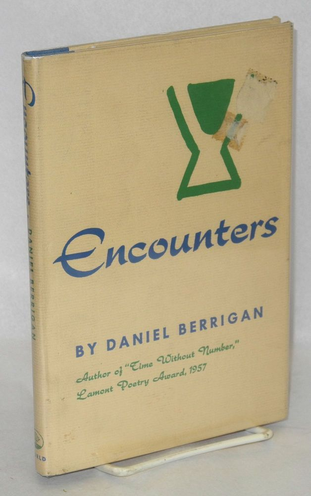 Encounters. Daniel Berrigan.