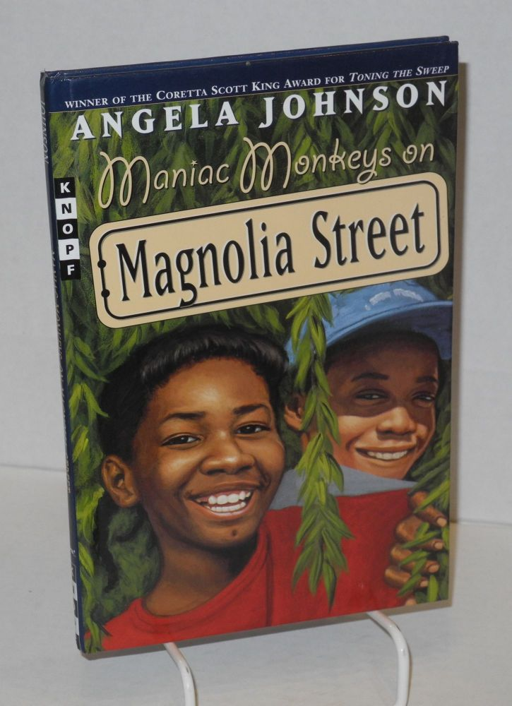 Maniac monkeys on Magnolia Street; illustrated by John Ward. Angela Johnson.
