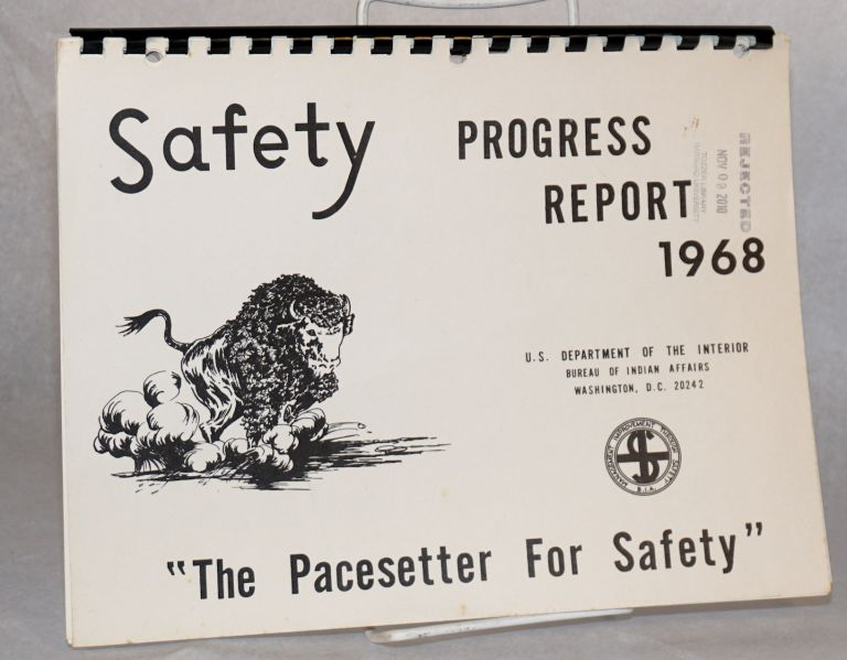 Safety progress report 1968. Bureau of Indian Affairs.