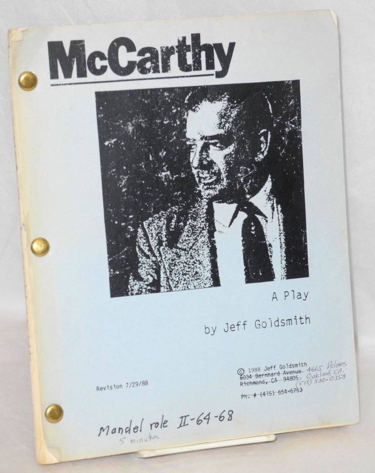 McCarthy; a play; revision 7/29/88. Jeff Goldsmith.
