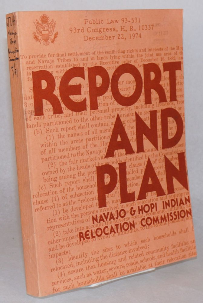 Report and plan. Navajo, Hopi Indian Relocation Commission.