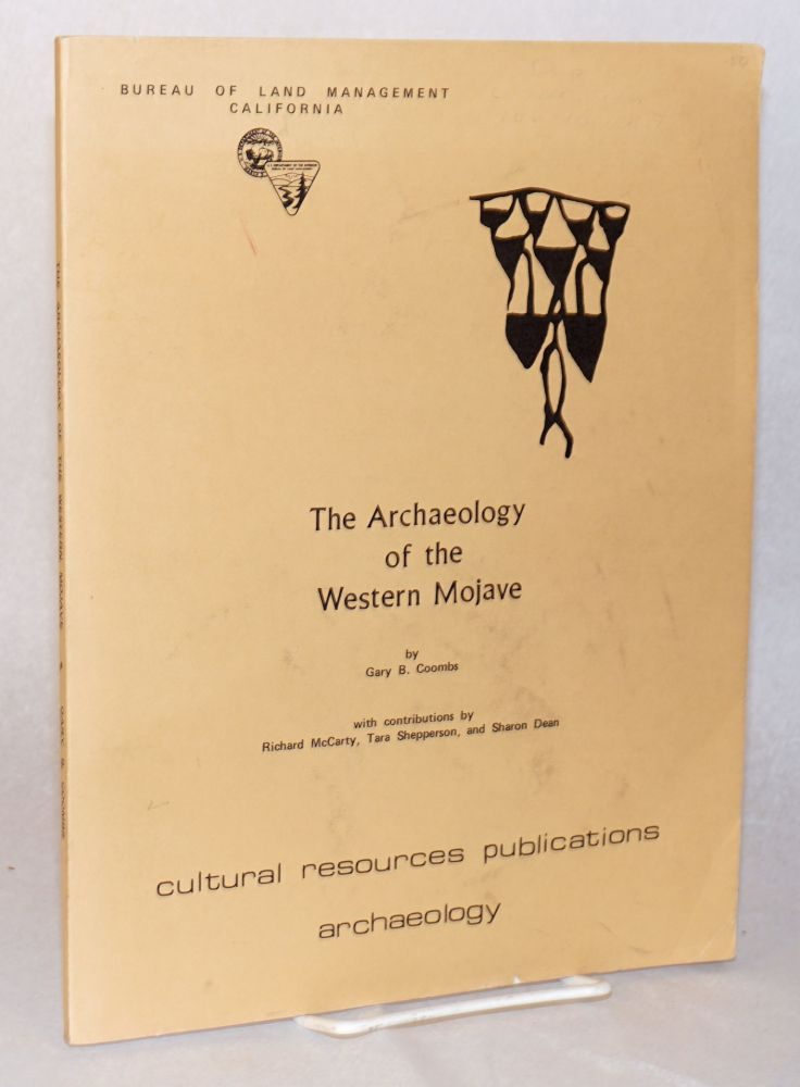 The archeology of the Western Mojave. Gary B. Coombs.