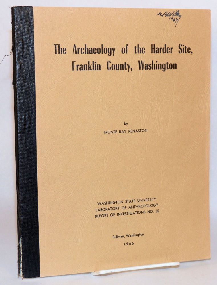 The Archaeology of the Harder Site, Franklin County, Washington. Monte Ray Kenaston.
