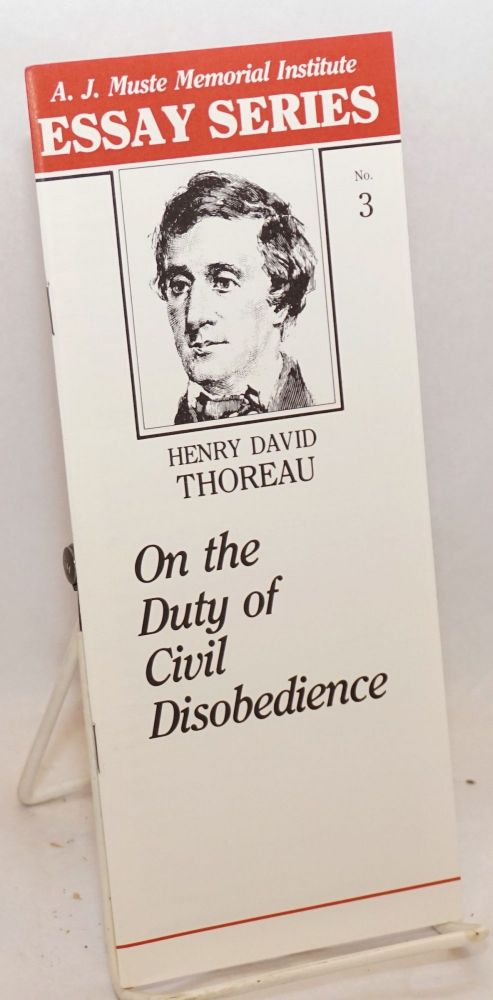 On the duty of civil disobedience. Henry David Thoreau.