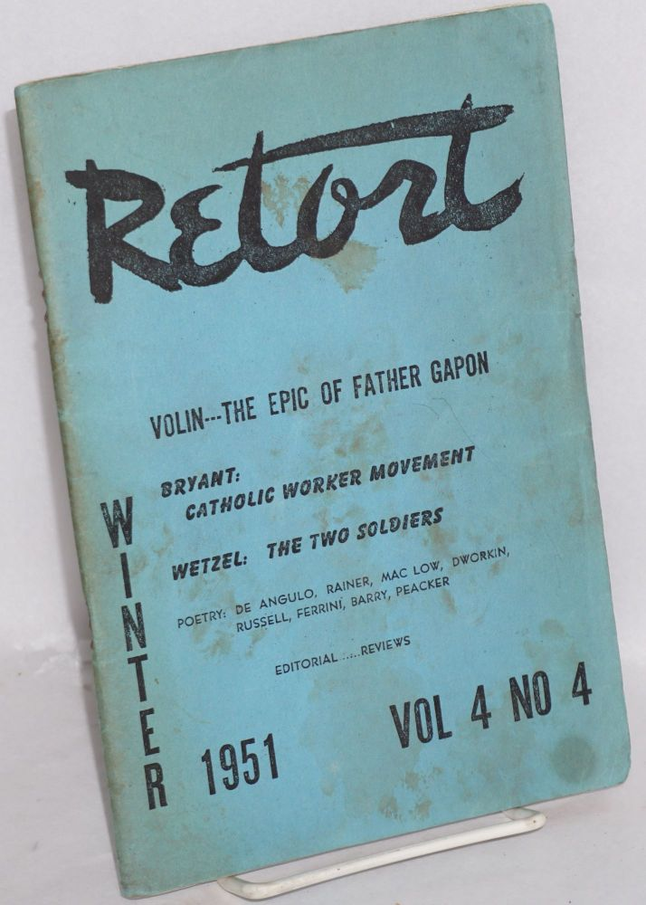 Retort, an anarchist review. Vol. 4, no. 4, Winter 1951. Holley R. Cantine, , Jr., eds Dachine Rainer.