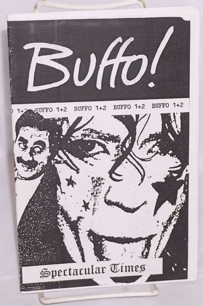 Buffo 1+2. Amazing tales of political pranks and anarchic buffoonery. A new edition completely revised and updated. Spectacular Times.