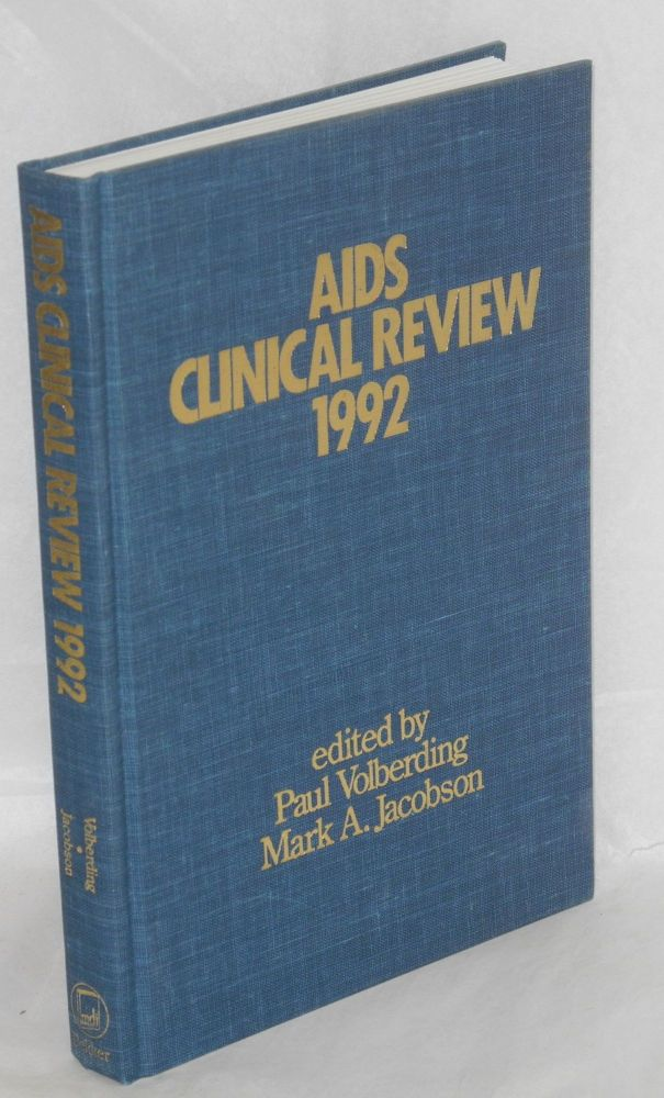 AIDS clinical review 1992. Paul Volberding, Mark A. Jacobson.
