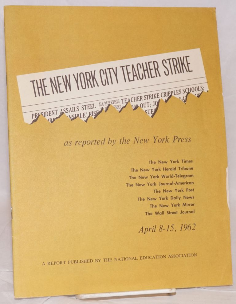 The New York City teacher strike as reported by the New York press