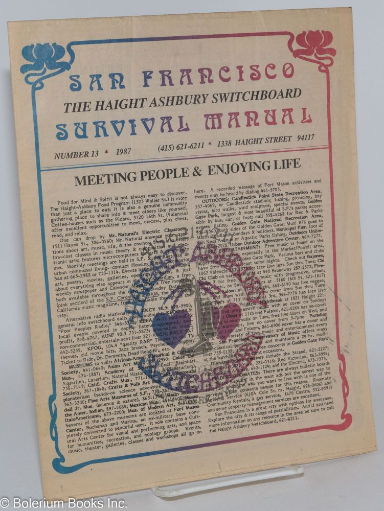 San Francisco Survival Manual. Number 13. Haight-Ashbury Switchboard.
