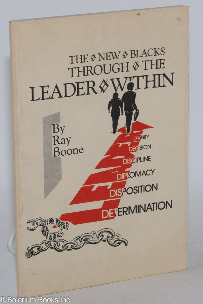 """New blacks through the """"leader"""" within. Ray Boone."""
