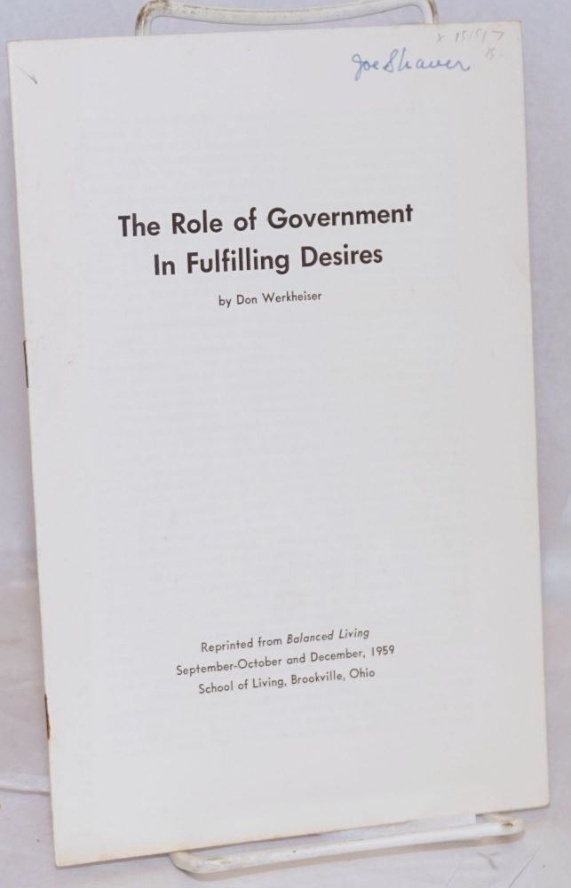 The role of government in fulfilling desires. Don Werkheiser.