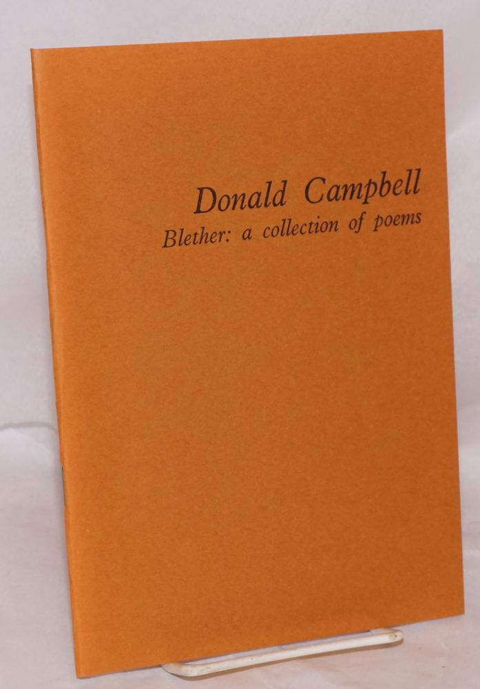Blether: a collection of poems. Donald Campbell.