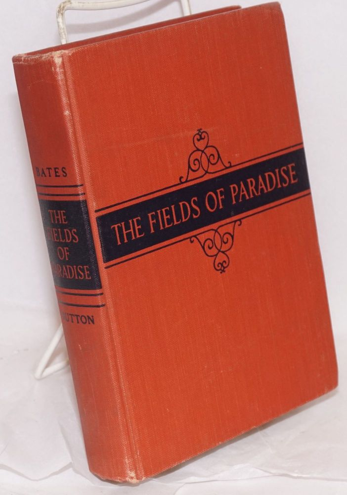 The fields of paradise. Ralph Bates.