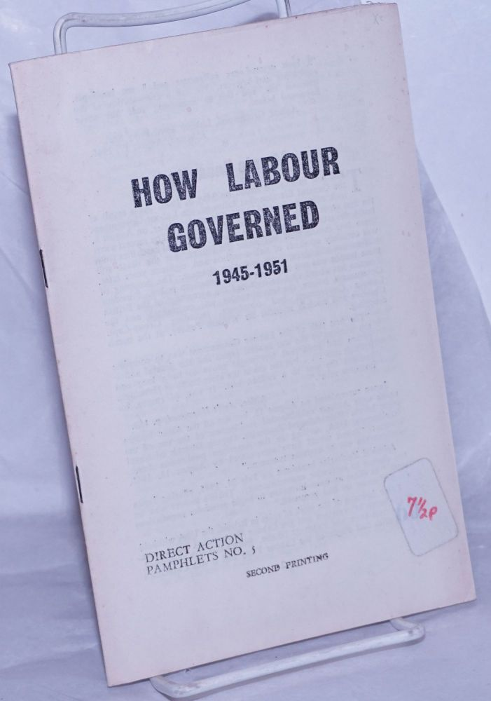 How Labour Governed: 1945-1951