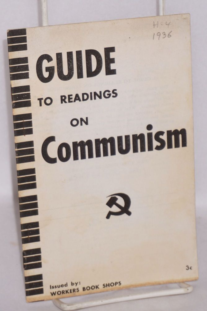 A guide to readings on Communism. Murray Blyne, comp.