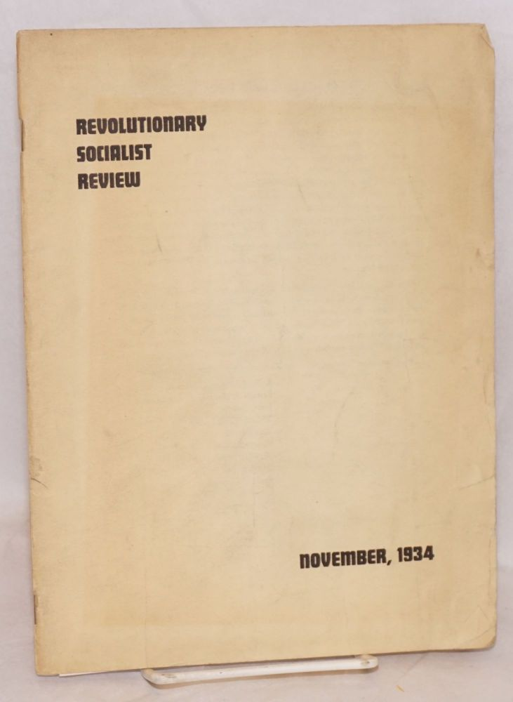 Revolutionary socialist review, a quarterly devoted to Marxian socialism. Vol., 1, no. 1, November 1934. Revolutionary Policy Committee of the Socialist Party.