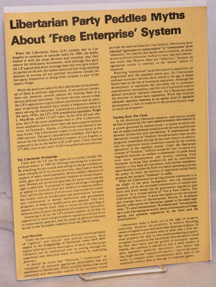 Libertarian Party peddles myths about 'Free Enterprise' system. Socialist Labor Party.
