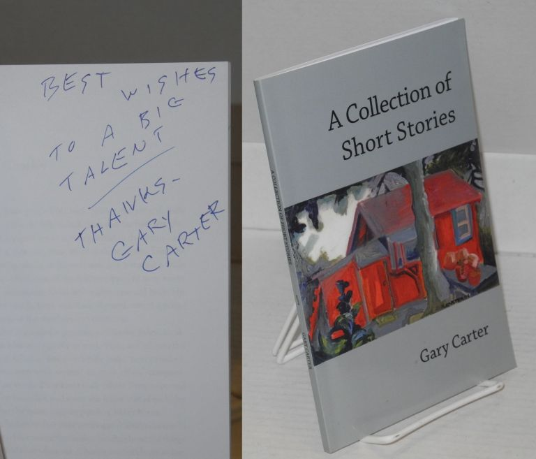 A collection of short stories. Gary Carter.