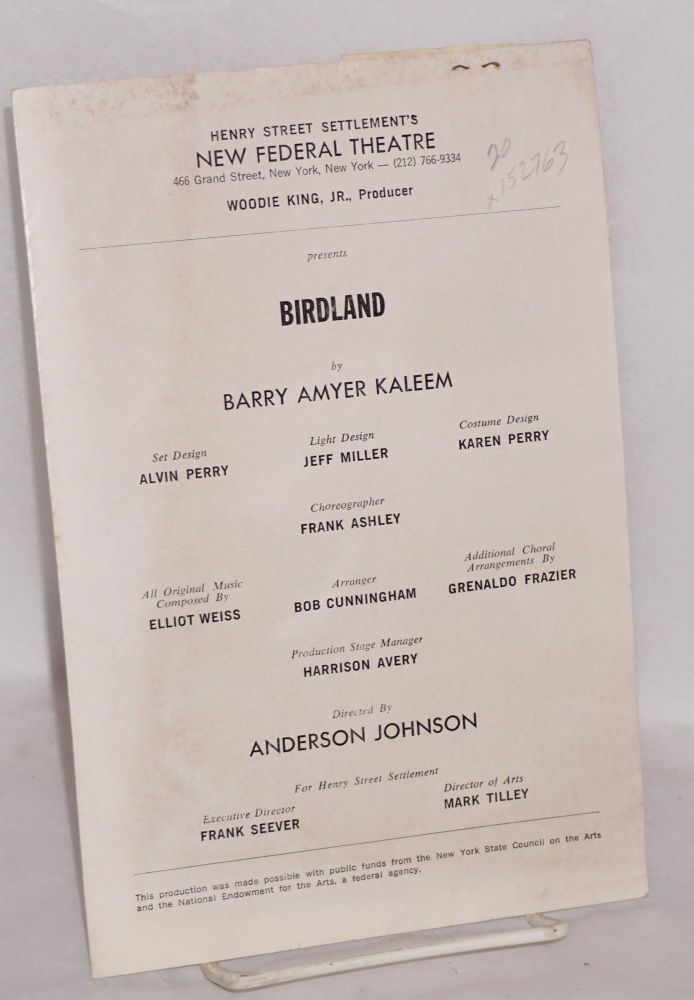 Henry Street Settlement's New Federal Theatre ... presents Birdland by Barry Amyer Kaleem ... directed by Anderson Johnson. Barry Amyer Kaleem.