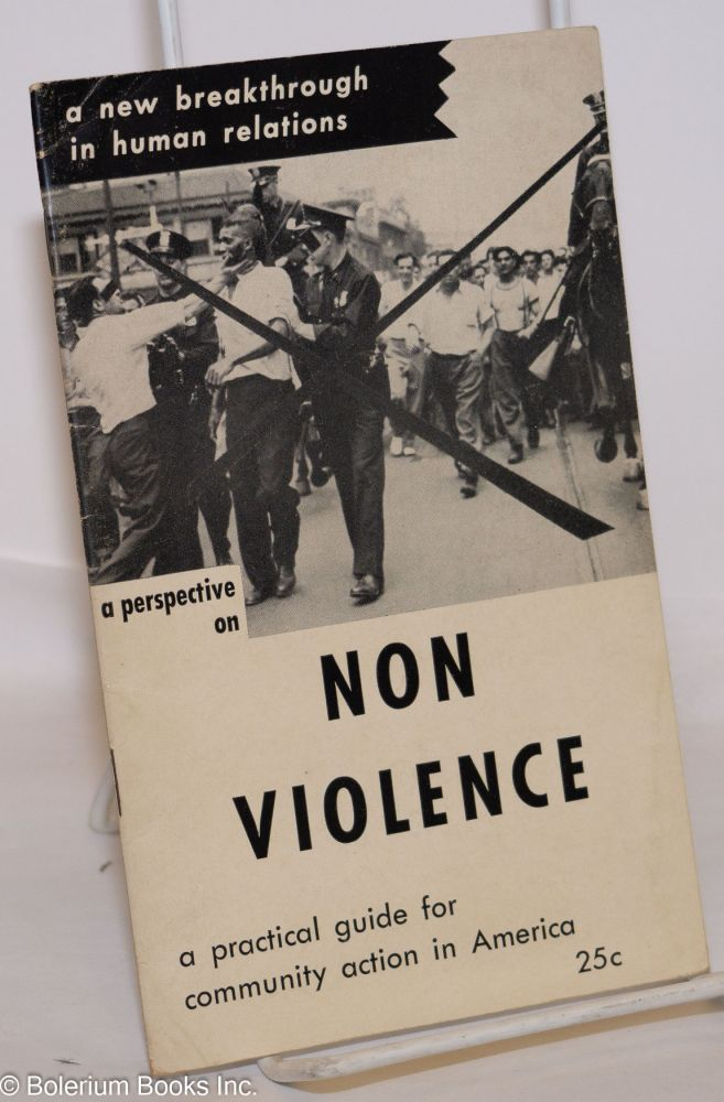 A perspective on nonviolence. Friends Peace Committee.