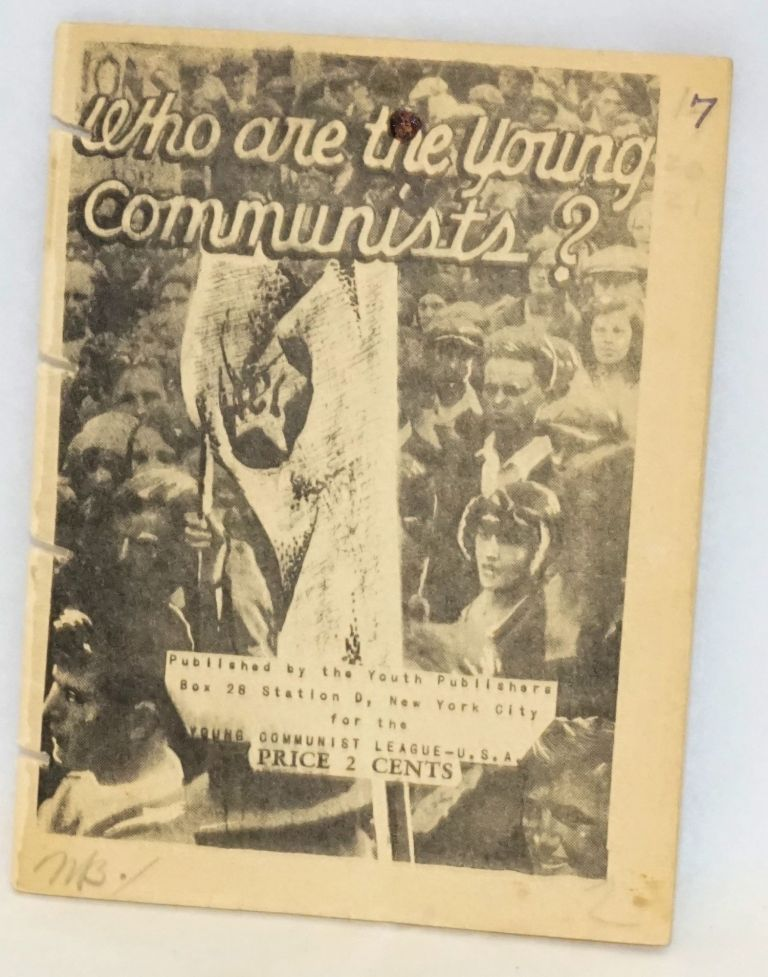 Who are the Young Communists? USA Young Communist League.