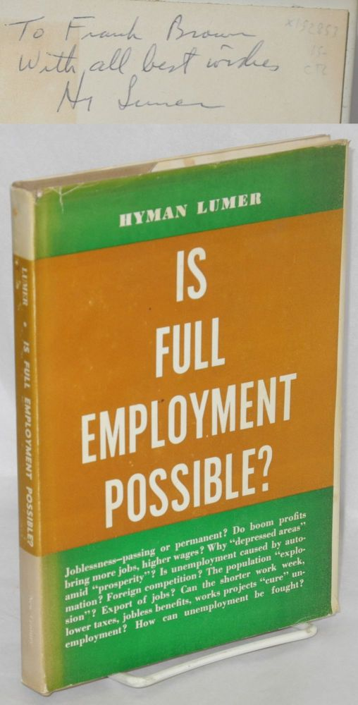 Is full employment possible? Hyman Lumer.