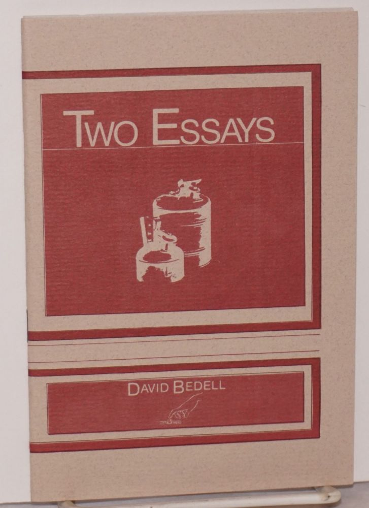Two essays: Criticism; and Articulation and Intrigue, reflections on oral attitudes. David Bedell.