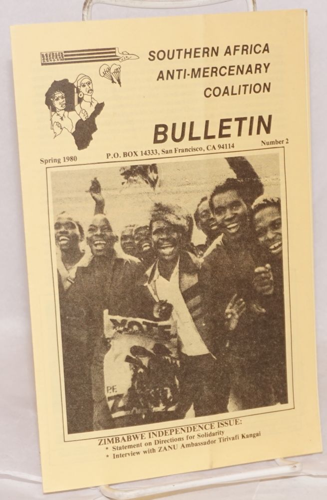 Southern Africa Anti-Mercenary Coalition Bulletin; no. 2, Spring 1980; Zimbabwe Independence issue