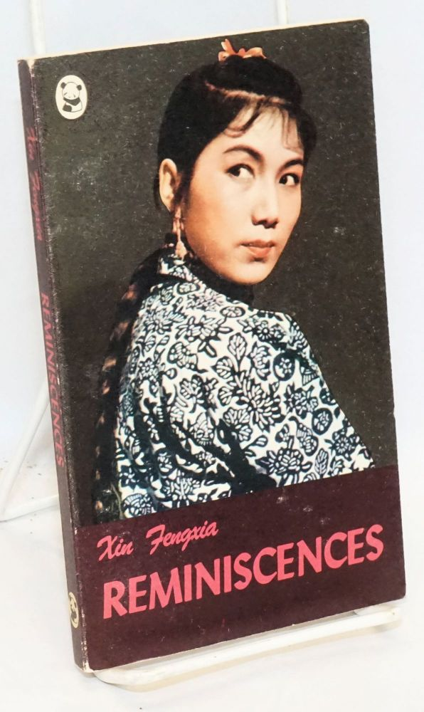The Reminiscences. Fengxia Xin.