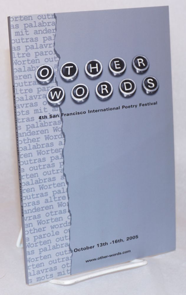 Other words: 4th San Francisco International Poetry Festival