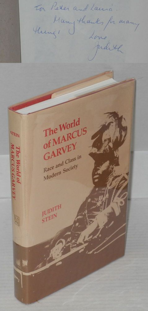 The world of Marcus Garvey; race and class in modern society. Judith Stein.