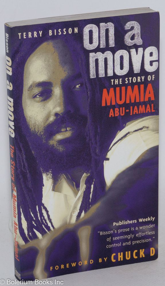 On a move; the story of Mumia Abu-Jamal. Terry Bisson.