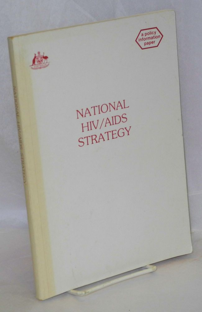 National HIV/AIDS strategy; a policy information paper