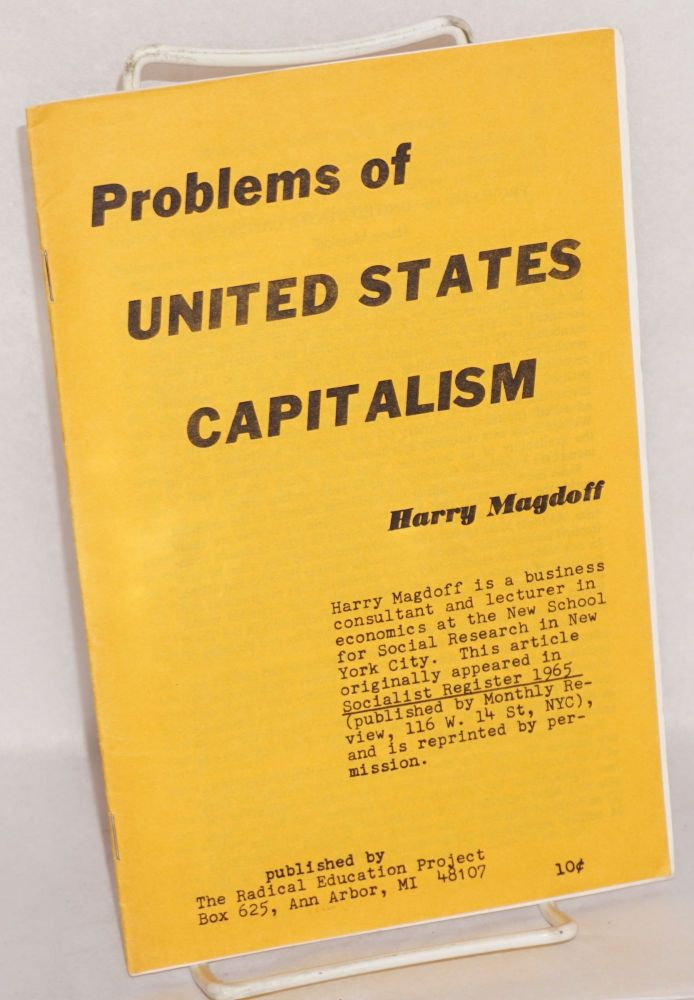 Problems of United States Capitalism. Harry Magdoff.