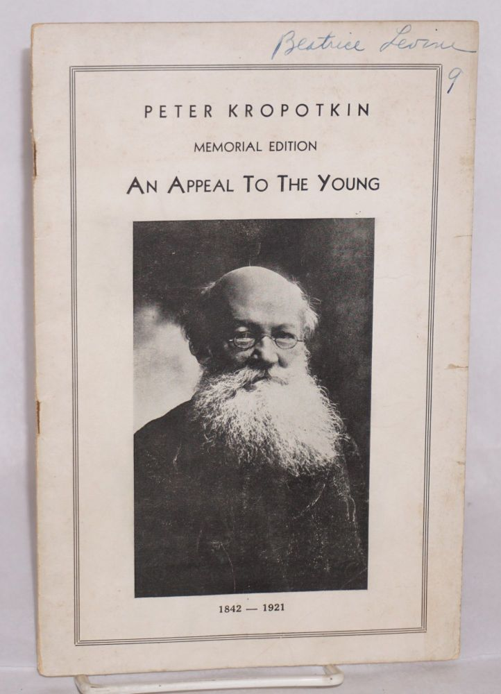 An appeal to the young. Memorial edition. Peter Kropotkin.