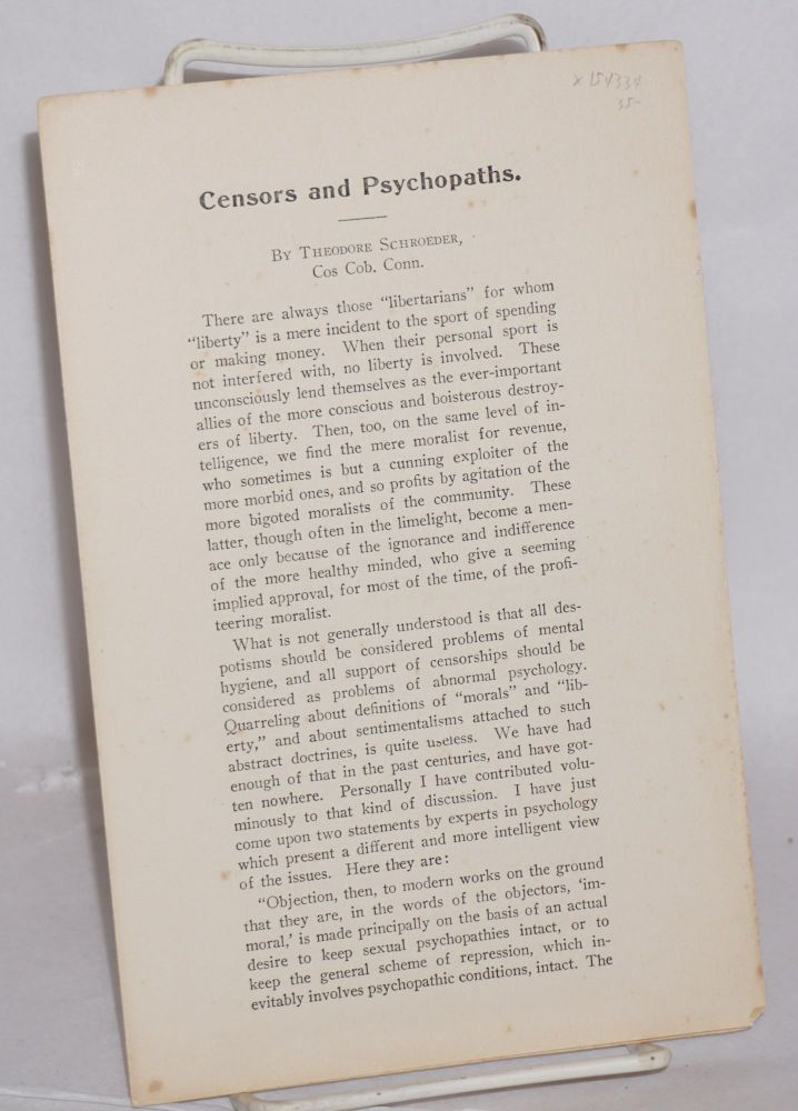 Censors and psychopaths. Theodore Schroeder.
