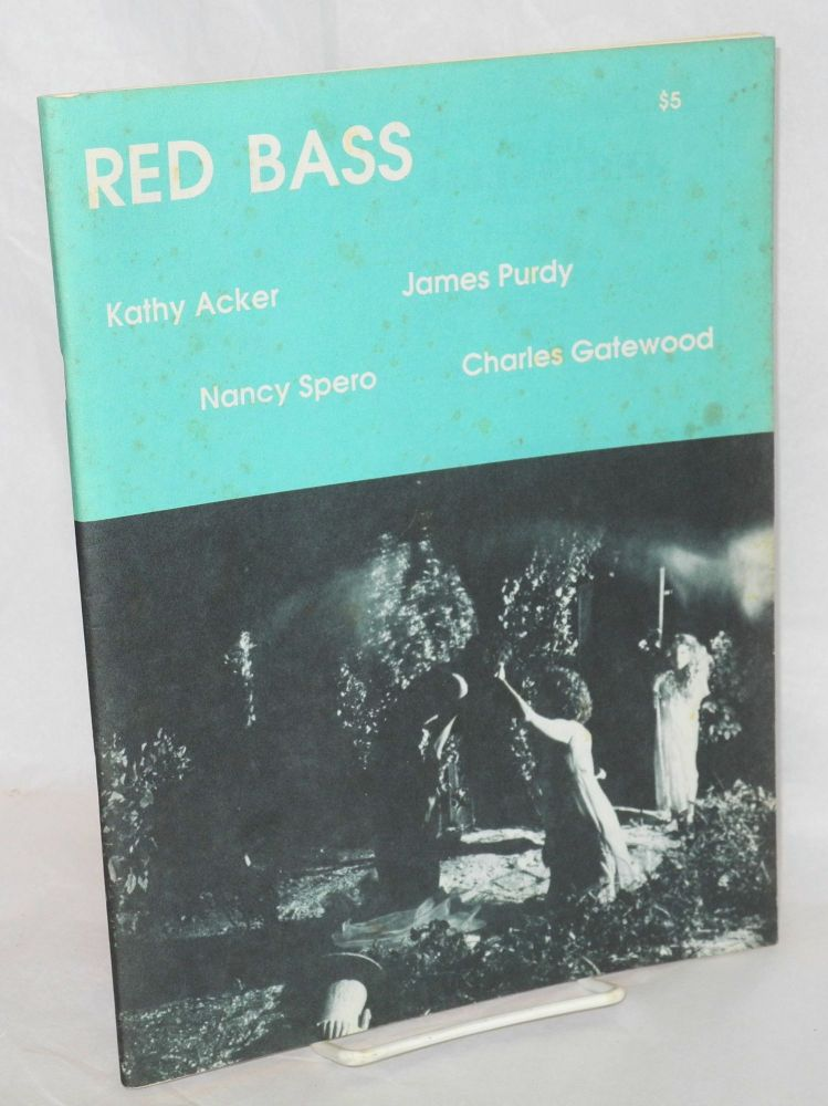 Red Bass: #13. Jay Murphy, , Kathy Acker, , Peter Plate, Charles Gatewood, Elizam Escobar, James Purdy, contributors.