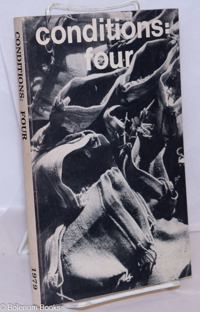 Conditions: a magazine of writing by women with an emphasis on writing by lesbians Four: vol. 2 No. 1, Winter 1979. Elly Bulkin, Jan Claussen, Michelle Cliff Lyn Lifshin, Audre Lorde.