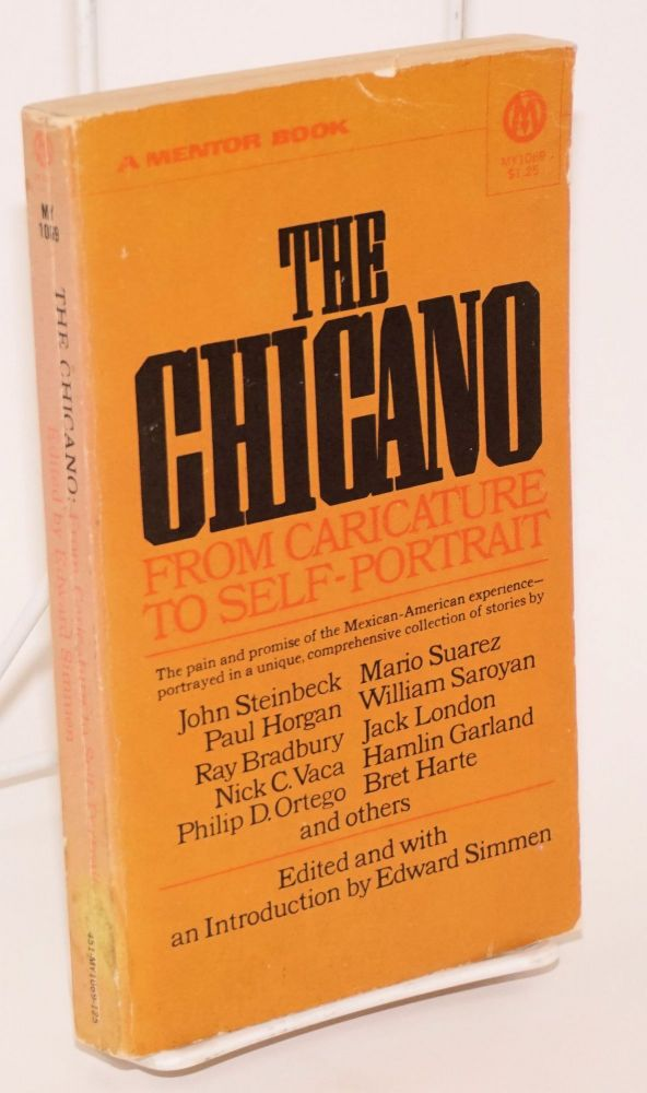 The Chicano: from caricature to self-portrait. Edward Simmen, ed.